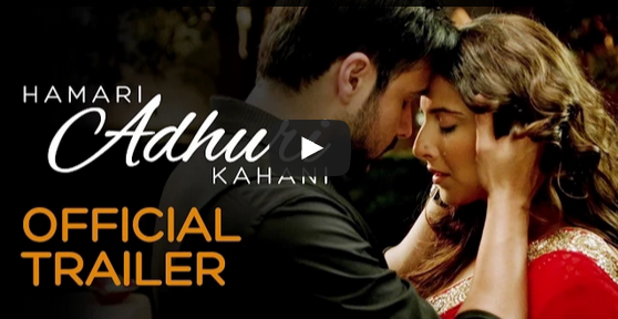 Hamari Adhuri Kahani Official Trailer Released