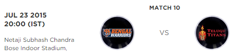 PKL 2 Match 10 Bengal Warriors vs Telugu Titans Live Score Board 2015