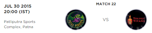 PKL 2015 Patna Pirates vs Telugu Titans Match Highlights Result Score