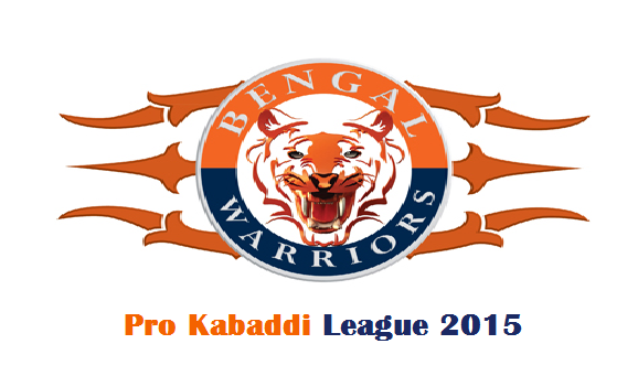 Pro Kabaddi League 2015 Bengal Warriors Team Captain Squad Match Schedule Details