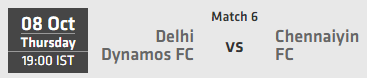 Indian Super League ISL 2015 Match 6 Delhi vs Chennai Live Score Team Squad