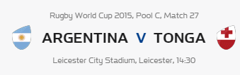 Rugby World Cup RWC 2015 Argentina vs Tonga Pool C Match 27 Live Score Result Team Squad