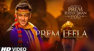 Salman Khan Prem Ratan Dhan Payo Prem Leela Song Lyrics HD Video