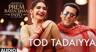 Salman Khan Prem Ratan Dhan Payo Tod Tadaiyya Song Lyrics HD Video