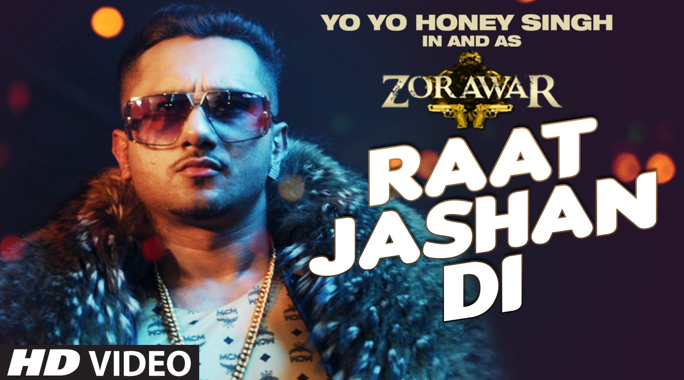 Zorawar Feat. Yo Yo Honey Singh Raat Jashan Di Song Lyrics Full HD Video