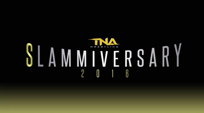 TNA Slammiversary 13th June 2016 Fights Results Winners Losers Highlights