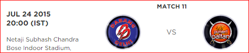 Pro Kabbadi 2 Match 11 Dabang Delhi vs Puneri Paltan Highlights Result Score Board 2015