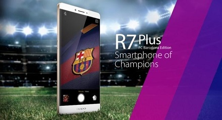 Oppo R7 Plus Barcelona Edition For India Customers