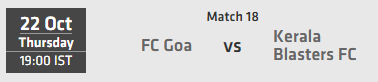 Indian Super League ISL 2015 Match 18 Goa vs Kerala Live Score Team Squad