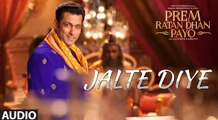 Salman Khan Prem Ratan Dhan Payo Jalte Diye Song Lyrics HD Video